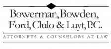Bowerman, Bowden, Ford, Clulo & Luyt, P.C.